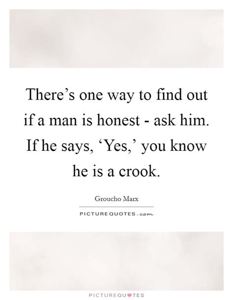 10 Ways To Find Out If Hes by Crook Quotes Crook Sayings Crook Picture Quotes