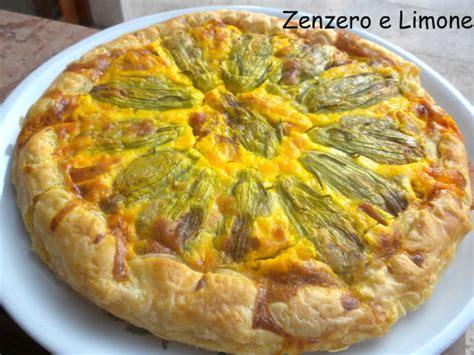 torta salata ai fiori di zucca torta salata ai fiori di zucca zenzero e limone
