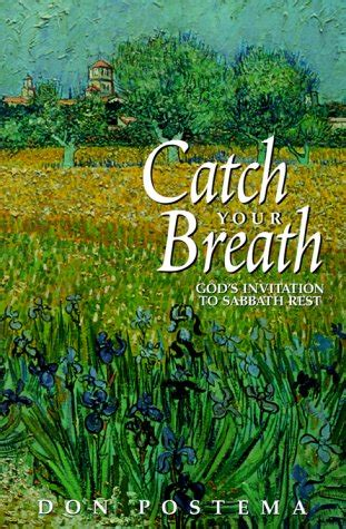 The Sabbath Fsg Classics catch your breath god s invitation to sabbath rest