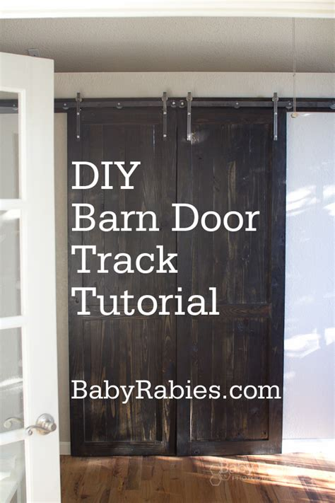 Barn Door Tutorial Baby Rabies Diy Barn Door Track Tutorail