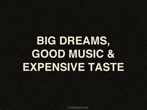 big dreams big dreams quotes music quote dreams songbird pinterest