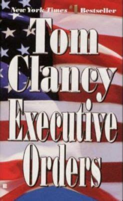 Novel Executive Orders By Tom Clancy executive orders buch tom clancy portofrei bei weltbild de