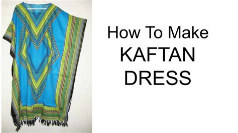 How To Make A Kaftan Dress Or Top Free Pattern Sew Guide | how to make kaftan dress diy youtube