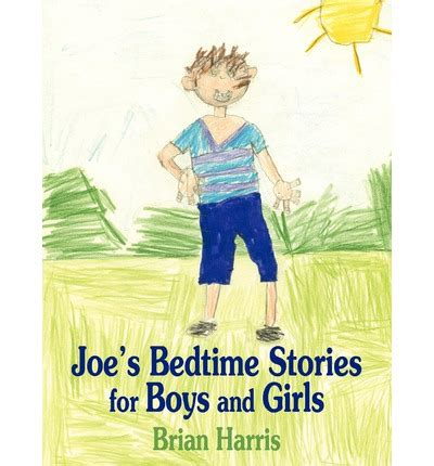 Boys Bedtime Stories joe s bedtime stories for boys and brian harris