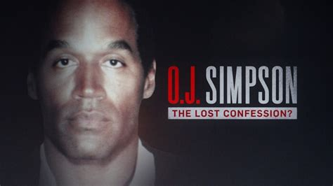Gossip Take On The Oj Simpsonfox 2 by O J The Lost Confession Producer Terence Wrong