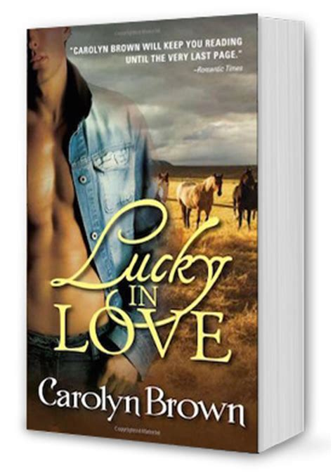 Lucky In Carolyn Brown Dastan Books lucky in book 1 lucky series cowboy author carolyn brown