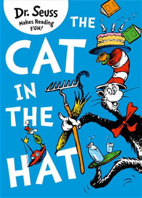 dr seuss hair quotes the cat in the hat by dr seuss waterstones