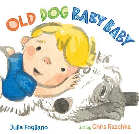puppy baby book baby baby julie fogliano macmillan