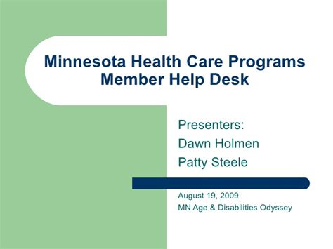 Help Desk Mn by Minnesota Health Care Programs Member Help Desk