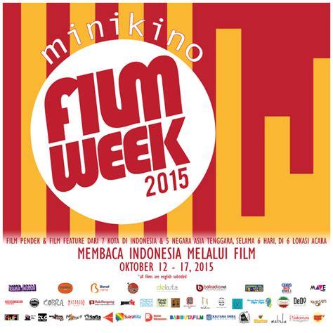 film terbaru indonesia oktober 2015 minikino film week 2015 membaca indonesia melalui film