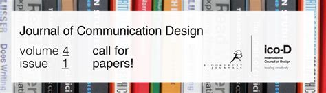design communication journal call for papers journal of communication design vol 4