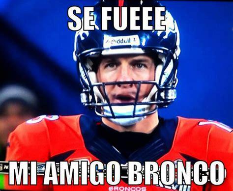 Memes De Los Broncos - memes tambi 233 n apabullan a broncos de denver exc 233 lsior