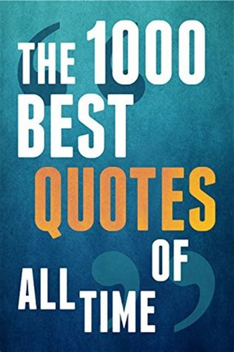 1000 images about favorite reads on book the 1000 best quotes of all time by paul brown