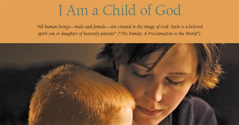 Child Of God 2013 Film Didi Relief Society I Am A Child Of God Movie Excellent To Introduce The 2013 Primary Theme