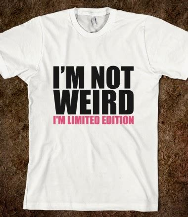 Text T Shirt i m not i m limited edition text tees skreened t