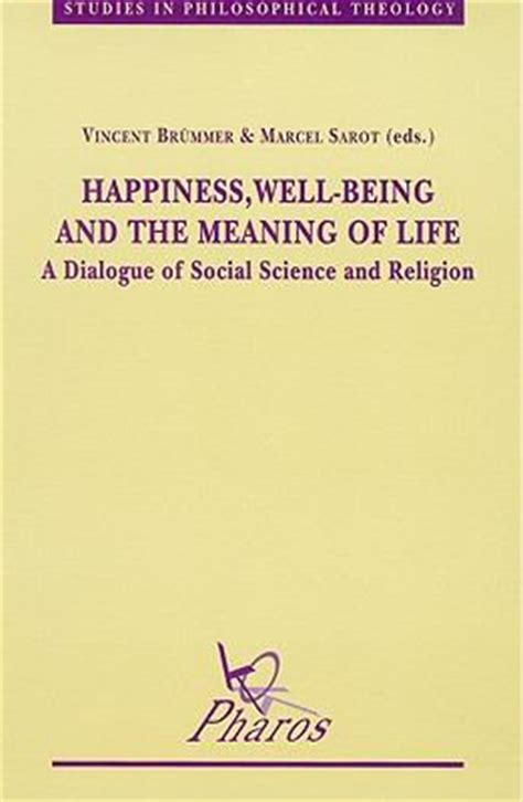 happiness well being and the meaning of a dialogue