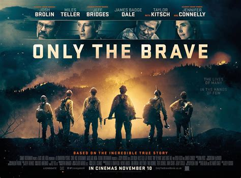 only the brave war film only the brave 2017 poster 3 trailer addict
