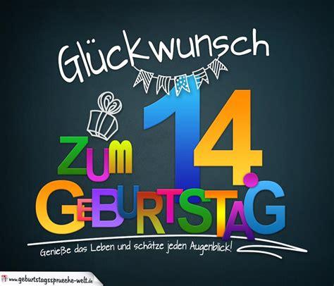 21 Geburtstag Bilder by Spr 252 Che Zum 14 Geburtstag Karte Mit Sch 246 Nem Spruch Zum