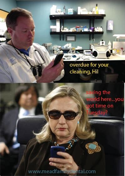 Texts From Hillary Meme - dental appointment toothy humour pinterest