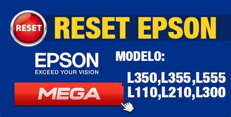 reset epson l355 descargar gratis reset para impresora epson l350 l355 l110 l210 l300 l555