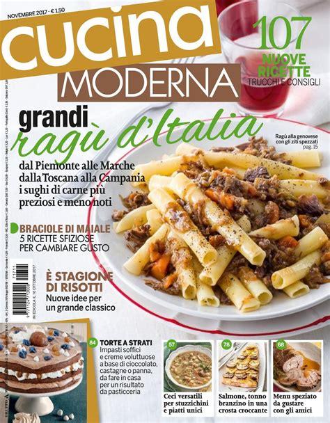 cucina moderna magazine cucina moderna novembre2017 lidia giornali di cucina