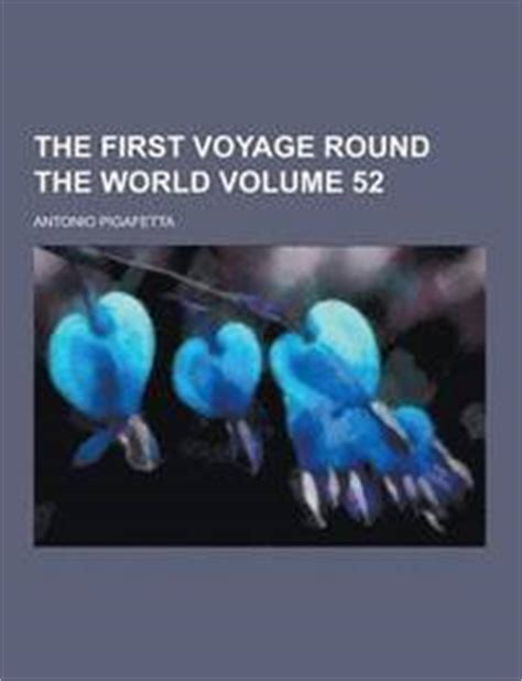 the voyage the world by magellan classic reprint books magellan francis guillemard antonio pigafetta