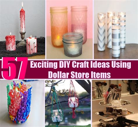diy dollar store crafts 57 exciting diy craft ideas using dollar store items