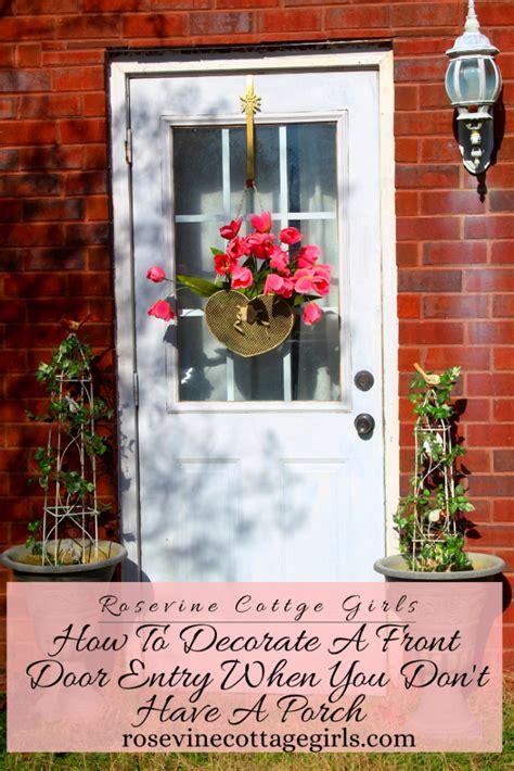 decorate  front door entrance   dont