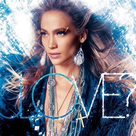 jlo album wikipedia jennifer lopez love album world lyrics