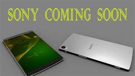 new mobile sony sony coming soon top 5 sony mobile launching in 2017 hd