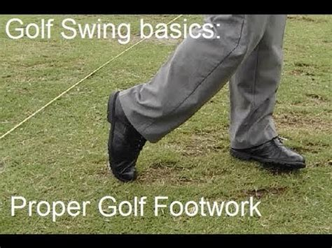 learn golf swing basics the importance of footwork in the golf swing doovi