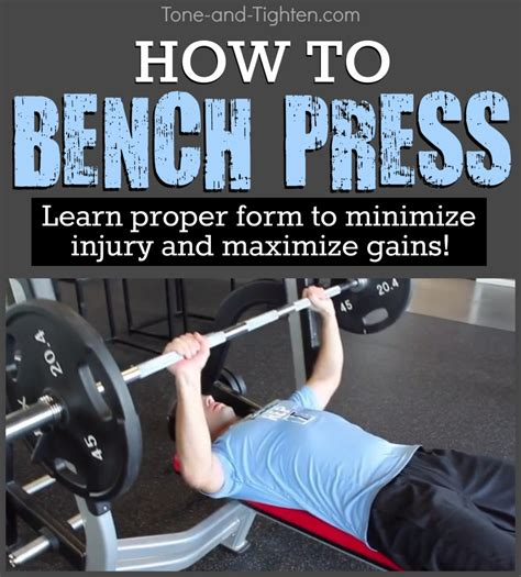 how to bench press correctly learn the proper form to bench press from tone and tighten