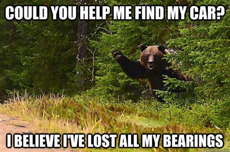You Lost Me Meme - could you help me find my car i believe i ve lost all my