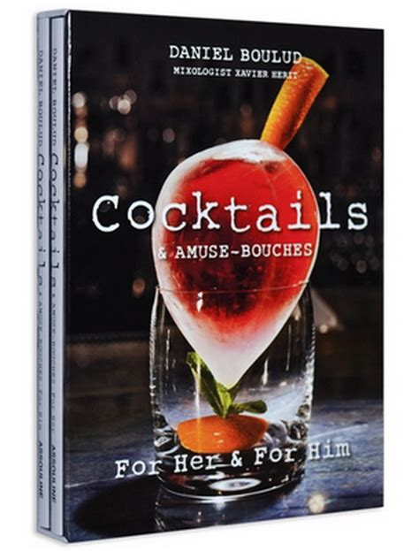 cocktail recipes book chef daniel boulud creates his and hers cocktail recipe