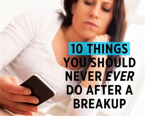 10 things you should never do after a breakup trusper