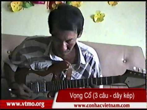doan khuc lam giang day kep vc 123 youtube vong co vietnam doovi