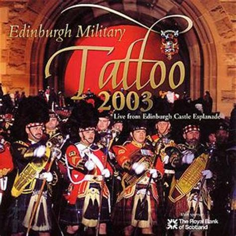 edinburgh tattoo cd edinburgh military tattoo 2003 various artists songs