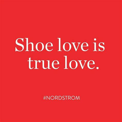 and shoes quotes shoe is true shoe quotes quote