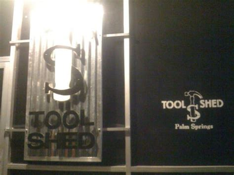The Tool Shed Palm Springs tool shed 10 photos bars palm springs ca