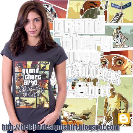 Tshirt Kaos Gta Keren koleksi psd desain kaos gta san andreas t shirt