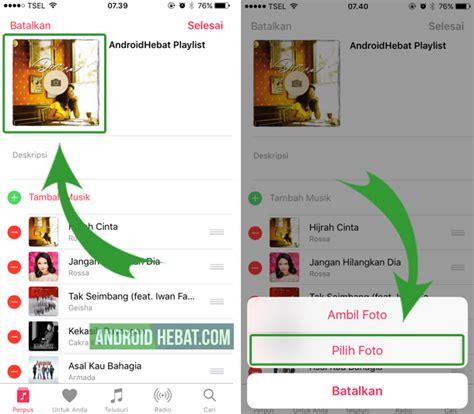 membuat video di iphone cara membuat playlist di iphone