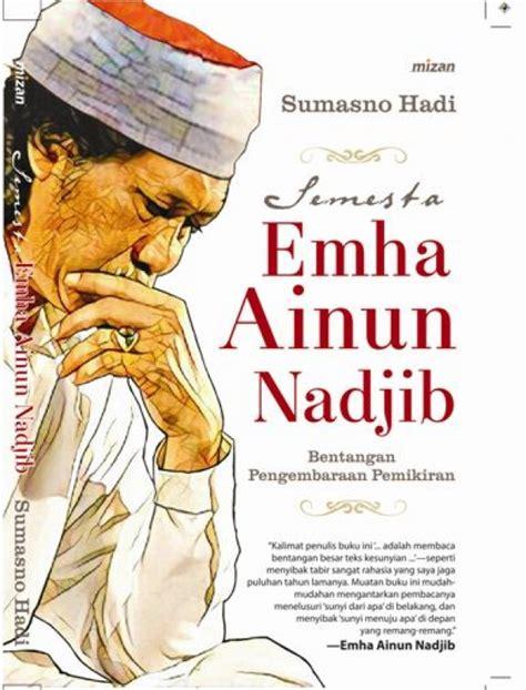 Semesta Emha Ainun Nadjib Sumasno Hadi bukukita semesta emha ainun nadjib toko buku