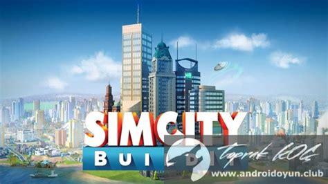 simcity buildit v1 8 14 37583 mod apk para hileli - Simcity Buildit V1 8 14