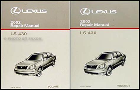 service manual 2002 lexus ls service manual free 2002 lexus ls430 owner s owners manual 2002 lexus ls 430 repair shop manual original 2 volume set