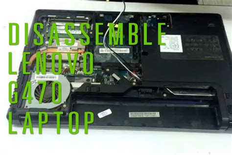 reset bios lenovo g470 lenovo g470 laptop take apart disassemble youtube