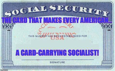 I M A Socialist What About You Imgflip Social Security Card Template Generator