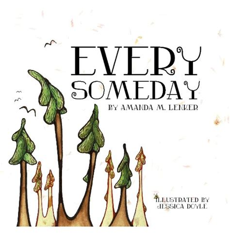 someday picture book every someday hardcover by amanda m lenker children