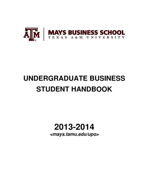 A M Mays Mba Tuition by 2012 2013 Undergraduate Student Handbook By Mays Business