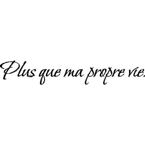 tattoo quotes in french cute french quotes quotesgram