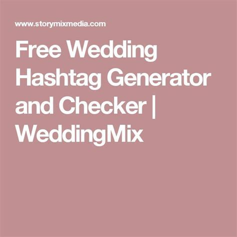 25  best ideas about Wedding hashtag generator on